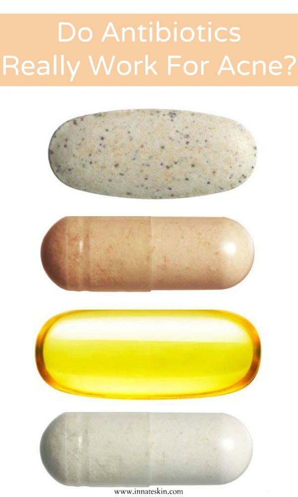 Do Antibiotics Really Work For Acne?